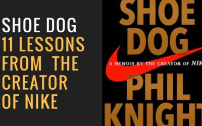 Shoe Dog; Memoir by the Creator of NIKE